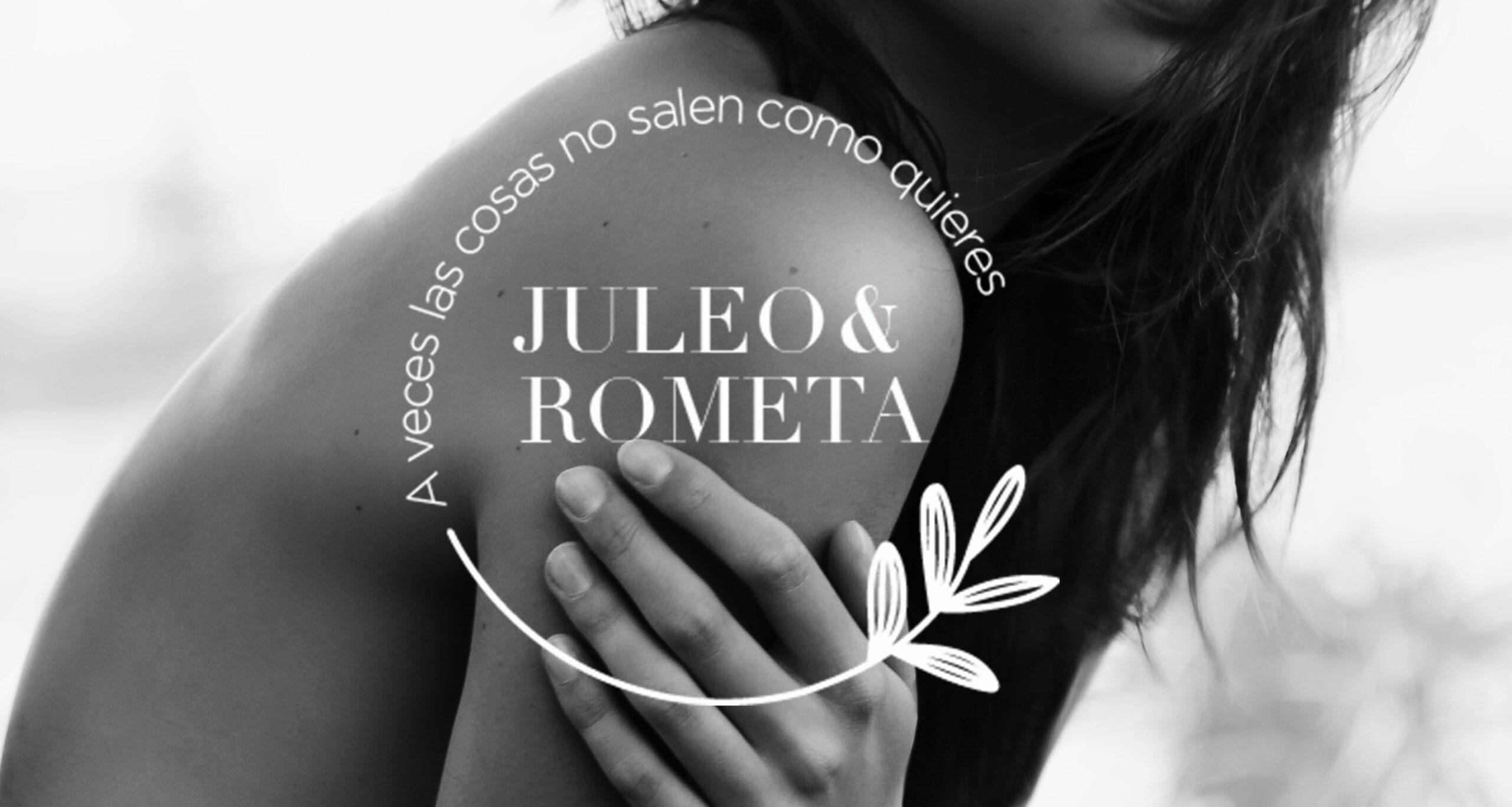 JULEO & ROMETA